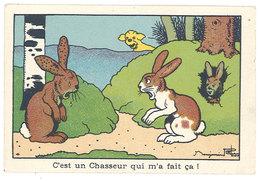 Chromo Signé Rabier : C'est Un Chasseur Qui M'a Fait ça ( Lapins, Chasseur, Plombs ) - Non Classés