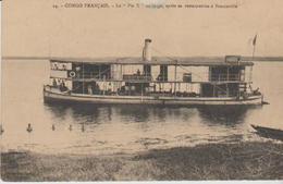 """CONGO FRANCAIS ."""" Le Pie X Au Large Apres Sa Restauration """" - Congo Francese - Altri"""