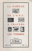 Etude N°89 Du Monde Des Philatelistes - La Famille De L ONU A Travers Les Timbres - 16 Pages - Littérature