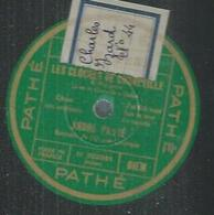 """78 Tours - ANDRE BAUGE  - PATHE 2232  """" LES CLOCHES DE CORNEVILLE """" + """" LA MASCOTTE """" - 78 T - Disques Pour Gramophone"""