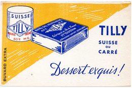 Buvard Fromages Tilly, Suisse Ou Carré, Dessert Exquis. - Leche