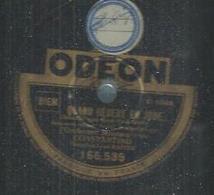 "78 Tours - CONSTANTINO  - ODEON 166535  "" QUAND BEBERT EN JOUE.... "" + "" VERTIGE "" - 78 T - Disques Pour Gramophone"