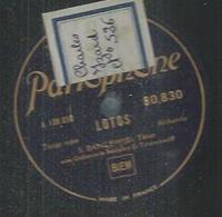 "78 Tours - S. DANILEWSKI  - PARLOPHONE 80830  "" LOTOS "" + "" CHAGRIN D'AMOUR "" - 78 T - Disques Pour Gramophone"