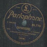 "78 Tours - DEPRINCE  - PARLOPHONE 85770  "" CAPRICIEUSE "" + "" PERLES DE CRISTAL "" - 78 Rpm - Gramophone Records"