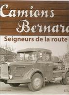Camions Bernard Seigneurs De La Route Par Gilbert Lecat Editions E-T-A-I De 2007, Ouvrage Relié De160 Pages - Camions