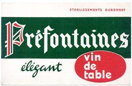 Buvard Vin De Table Préfontaines, Ets Dubonnet. - Blotters