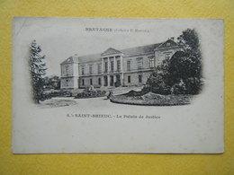 SAINT BRIEUC. Le Palais De Justice. - Saint-Brieuc