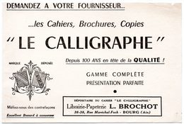Buvard Le Calligraphe, Cahiers, Brochures, Copies. Papeterie Brochot à Bourg (Ain) - Stationeries (flat Articles)