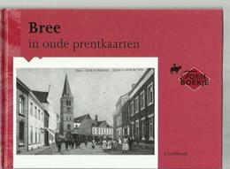-  **. BREE  In  Oude  Prentkaarten .        ** -- ---- - Bree