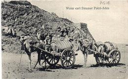 Water Cart Steamer POINT-ADEN - Attelages Chameaux   (104686) - Yemen