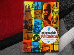 Géographie Vivante 6e (B. Pasdeloup) éditions Hatier De 1969 - Books, Magazines, Comics