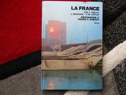 """La France """"Géographie 3e"""" (V. Prévot / J. Boichard / A.M. Sifflet) éditions Belin De 1972 - Books, Magazines, Comics"""