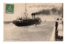 """62 - BOULOGNE-SUR-MER . DÉPART DU VAPEUR """" VICTORIA """" POUR FOLKESTONE - Réf. N°9424 - - Boulogne Sur Mer"""
