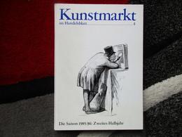 Kunstmarkt Im Handelsblatt - 4 / éditions De 1986 - Art