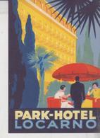 LOCARNO ETICHETTA LABEL ETIQUETTE PARK HOTEL - Documenti Storici