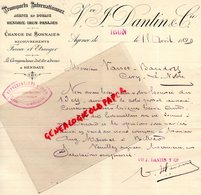 ESPAGNE- IRUN- RARE LETTRE MANUSCRITE VVE J. DANTIN & CIE- TRANSPORTS INTERNATIONAUX-AGENCE DOUANE HENDAYE-PASAGES-1899 - Espagne