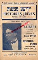 PARTITION MUSIQUE- HISTOIRES JUIVES-JEWISH STORIES- YIDISCH'R- JUDAISME-JUDAICA- ALIBERT A L' OLYMPIA PARIS-BOYER LUCIEN - Partitions Musicales Anciennes