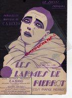 PARTITION MUSIQUE- LES LARMES DE PIERROT- BIXIO- COSI PIANGE PIERROT- ROMA NAPOLI-EDITIONS RICORDI PARIS - Partitions Musicales Anciennes