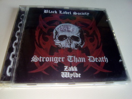 "BLACK LABEL SOCIETY ""Stronger Than Death"" - Hard Rock & Metal"