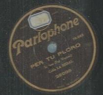 """78 Tours - Cobla LA BISBAL  - PARLOPHONE 28005  """" PER TU PLORO """" + """" TOC D'ORACIO  """" - 78 T - Disques Pour Gramophone"""