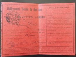 63 LE MONT DORE ETABLISSEMENT THERMAL 1920 BUVETTES CARTE D'ACCES - Le Mont Dore