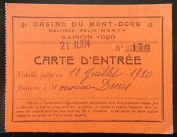 63 LE MONT DORE CASINO 1920 CARTE D'ENTRÉE - Biglietti D'ingresso