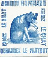 Buvard  Amidon Hoffmann Exigez Le Chat Demandez Le Partout (format 25 Sur 21cm ) - Blotters