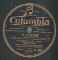 """78 Tours - MALLOIRE  - COLUMBIA 808  """" LA CHIENNE """" + """" QUAND TU ME DISAIS  """" - 78 T - Disques Pour Gramophone"""