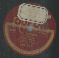 "78 Tours - RAQUEL MELLER  - ODEON 188721  "" OH ! SENORITA "" + "" LA PERICHOLE  "" - 78 T - Disques Pour Gramophone"