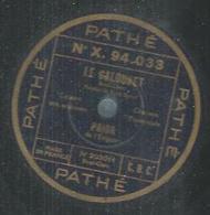 "78 Tours - PRIOR  - PATHE 203011  "" LE GALOUBET "" + "" CA CAROLINA "" - 78 T - Disques Pour Gramophone"