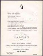 MALINES MECHELEN Henri VAN BOXMEER Ingénieur S.A. ACOMAL époux THORELLE 1913-1966 MOENS BRASSINE - Avvisi Di Necrologio