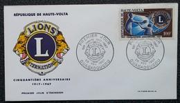 HAUTE-VOLTA - FDC 1967 - YT Aérien N°34 - Lions International - Upper Volta (1958-1984)