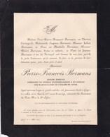 GOYER Ancien échevin Pierre-François BORMANS 68 Ans 1892 Famille CARTUYVELS Président Bureau De Bienfaisance - Avvisi Di Necrologio
