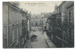 CPA - VESOUL, RUE DU PALAIS - Haute Saône 70 - Circulé 1905 - - Vesoul