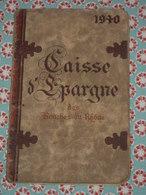 Ancien Calendrier 1940 Caisse D'Epargne Des Bouches Du Rhône - Illustré Marseille Arles Port-St-Louis L'Estaque Trets &c - Calendars