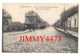 CPA - Faubourg Du Brouage, Bien Animé - Partie Septentrionale, Seule Restée Debout  - CHAUNY 02 Aisne - Chauny