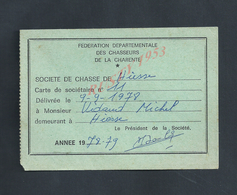 CARTE ANNEE SAISON 1978/79 FEDERATION DES CHASSEURS DE LA CHARENTE DE HIESSE : - Cartes