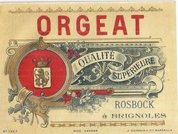 ETIQUETTE  ORGEAT  QUALITE SUPERIEURE  ROSBROCK  BRIGNOLES 9X12CM  N°743F -ED. J. GUIBAUD & Cie MARSEILLE - Alimentaire
