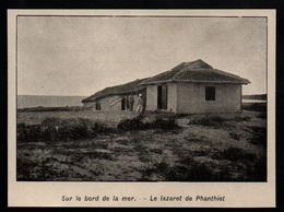 1908  --  INDOCHINE  LE LAZARET DE PHANTIET  3P454 - Non Classés