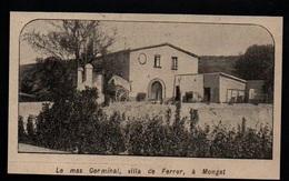 1909  --  LE MAS GERMINAL  VILLA DE FERRER A MONTGAT  CATALOGNE   3P459 - Non Classés