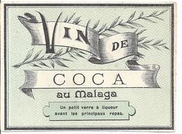 """ETIQUETTE OU PUB ?   """"VIN DE COCA  AU MALAGA -UN PETIT VERRE A LIQUEUR AVANT LES PRINCIPAUX REPAS"""" - Alimentaire"""