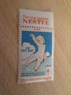 TIMBRE OU VIGNETTE ANNEE 1931 ANTI TUBERCULOSE DEPARTEMENT MARNE + FARINE NESTLE - Viñetas De Fantasía