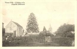 Vieux-Ville (Ferrieres). L'eglise Et La Chapelle Millénaire - Ferrières