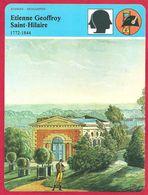 Etienne Geoffroy Saint Hilaire, Pionnier Des Sciences Naturelles, Ami De Cuvier, Fait La Campagne D'Egypte De Napoléon.. - Geschiedenis