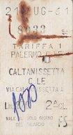 PALERMO C.LE /  CALTANISSETTA C.LE _ Biglietto Ferroviario _ 21.7.1961 - Treni