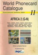 AFRICA 2 TELEPHONE PHONECARD CATALOGUE 11 G - N BY MvCARDS 2001 READ DESCRIPTION !! - Phonecards