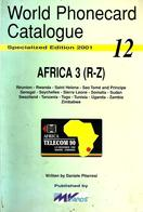 AFRICA 3 TELEPHONE PHONECARD CATALOGUE 12 R - Z BY MvCARDS 2001 READ DESCRIPTION !! - Phonecards