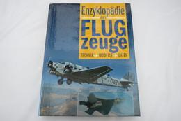 """""""Enzyklopädie Der Flugzeuge"""" Technik, Modelle, Daten - Encyclopedieën"""