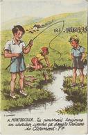 63 Souvenir De MONTBOISSIER Enfants Pêche Illustrateur Chanonat - France