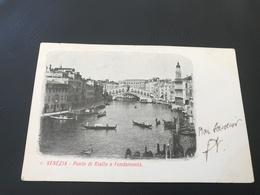 6 - VENEZIA Ponte Di Rialto E Fondamenta - 1905 Timbrée - Venezia (Venice)